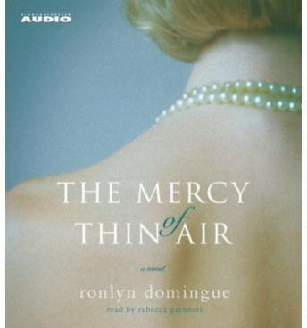 Mercy of Thin Air, Ronlyn Domingue