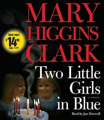 Two Little Girls in Blue: A Novel, Mary Higgins Clark