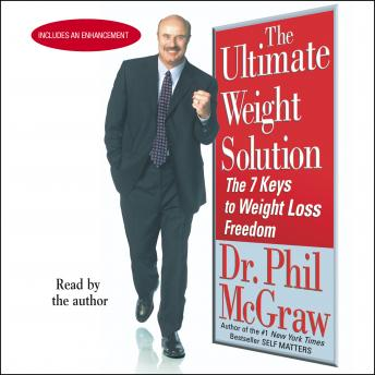 Ultimate Weight Solution: The 7 Keys to Weight Loss Freedom, Phil Mcgraw