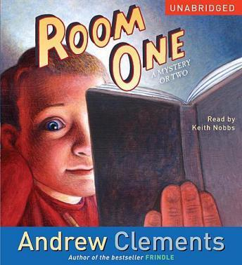 Room One: A Mystery or Two, Andrew Clements