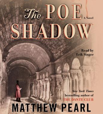 Poe Shadow, Matthew Pearl