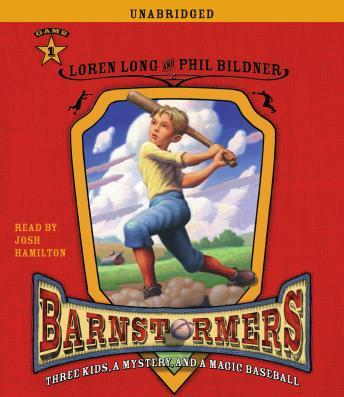 Game 1: #1 in The Barnstormers: Tales of the Travelin', Loren Long, Phil Bildner