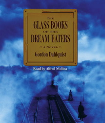 Glass Books of The Dream Eaters, Gordon Dahlquist