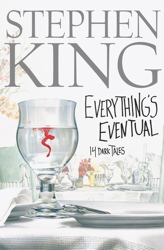 Everything's Eventual: Five Dark Tales