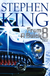 From A Buick 8: A Novel