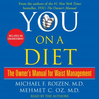 You: On a Diet: The Owner's Manual for Waist Management, Michael F. Roizen, Mehmet Oz