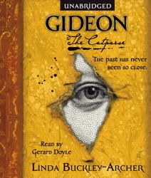 Gideon the Cutpurse: Being the First Part of the Gideon Trilogy, Linda Buckley-Archer
