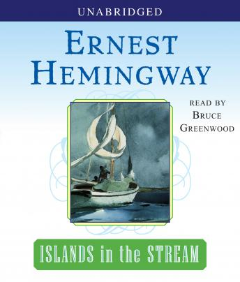 Islands in the Stream, Ernest Hemingway