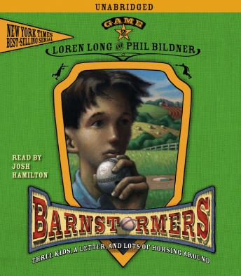 Game 2: #2 in the Barnstormers Tales of the Travelin', Loren Long, Phil Bildner