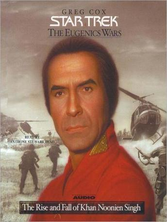 Star Trek:  Eugenics Wars #1- The Rise and Fall of Khan Noonien Singh, Greg Cox