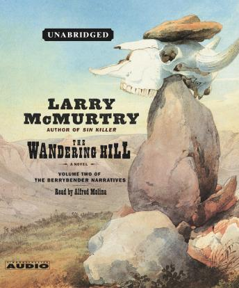 Wandering Hill: A Novel, Larry McMurtry