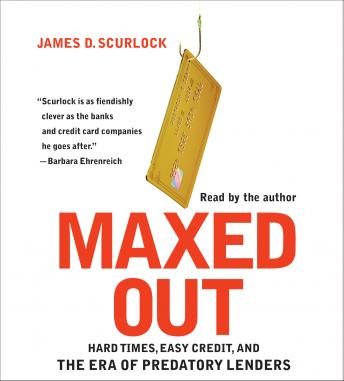 Maxed Out, James D. Scurlock