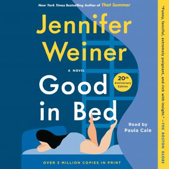 Good In Bed, Jennifer Weiner