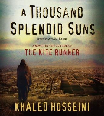 Thousand Splendid Suns: A Novel, Khaled Hosseini