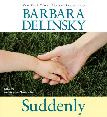 Suddenly, Barbara Delinsky