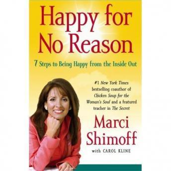 Happy for No Reason, Carol Kline, Marci Shimoff