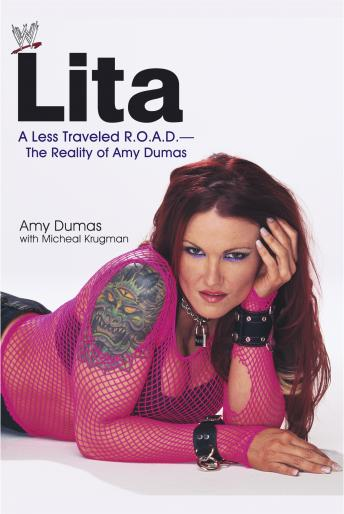 Lita: A less Travelled R.O.A.D.--The Reality of Amy Dumas, Michael Krugman, Amy Dumas