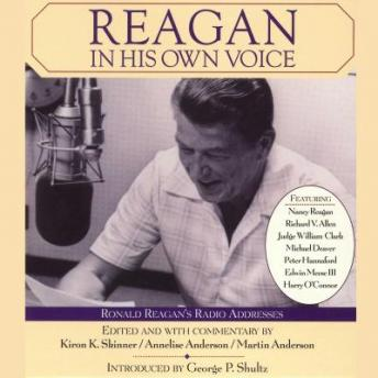 Reagan In His Own Voice, Martin Anderson, Annelise Anderson, Kiron K. Skinner