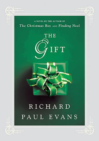 Gift, Richard Paul Evans