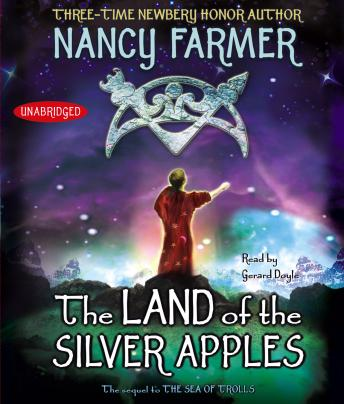 Land of the Silver Apples, Nancy Farmer