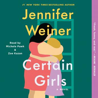 Certain Girls, Jennifer Weiner