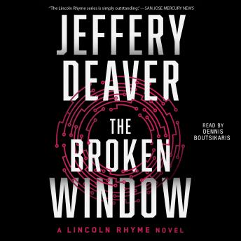 Broken Window: A Lincoln Rhyme Novel, Jeffery Deaver
