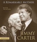 Remarkable Mother, Jimmy Carter
