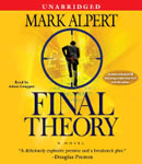 Final Theory: A Novel, Mark Alpert