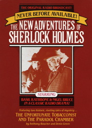 The Unfortunate Tobacconist and The Paradol Chamber: The New Adventures of Sherlock Holmes, Episode #1