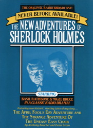 The April Fool's Day Adventure and The Strange Adventure of the Uneasy Easy Chair: The New Adventures of Sherlock Holmes, Episode #3