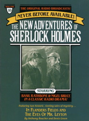 In Flanders Fields and The Eyes of Mr. Leyton: The New Adventures of Sherlock Holmes, Episode #10