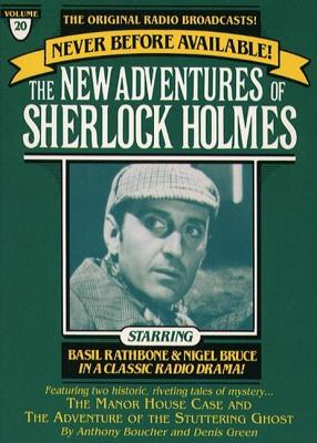 The Manor House Case and The Adventure of the Stuttering Ghost: The New Adventures of Sherlock Holmes, Episode #20