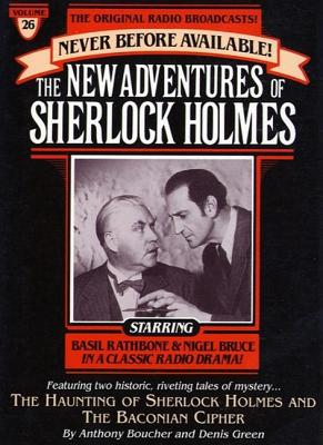 Haunting of Sherlock Holmes and Baconian Cipher: The New Adventures of Sherlock Holmes, Episode #26, Denis Green, Anthony Boucher