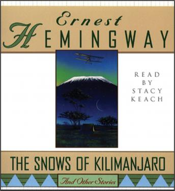 Snows of Kilimanjaro and Other Stories, Ernest Hemingway