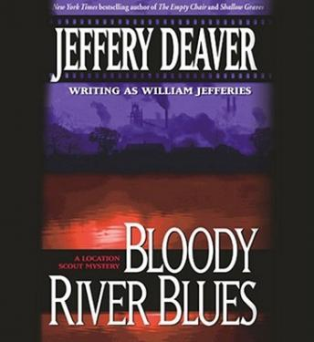 Bloody River Blues, Jeffery Deaver