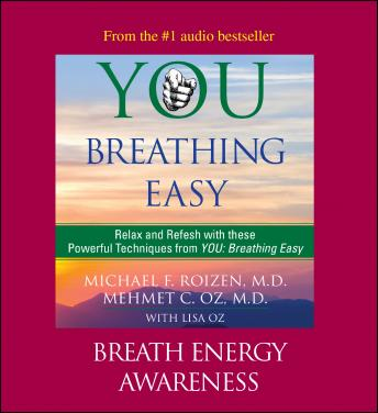 You: Breathing Easy: Breath Energy Awareness