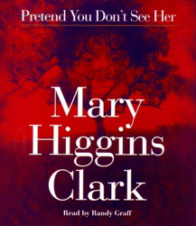 Pretend You Don't See Her, Mary Higgins Clark