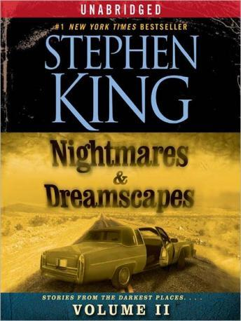 Nightmares & Dreamscapes: Volume II, Stephen King