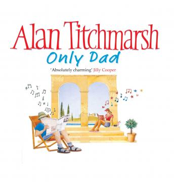 Only Dad, Alan Titchmarsh
