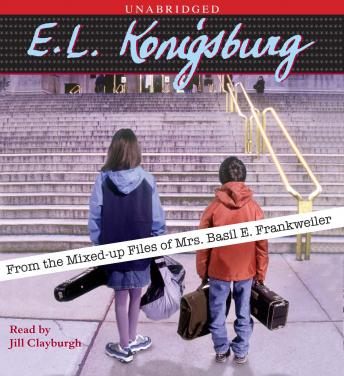 From the Mixed-Up Files of Mrs. Basil E. Frankweiler, E.L. Konigsburg