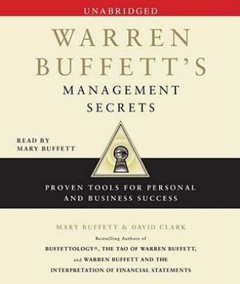 Warren Buffett's Management Secrets: Proven Tools for Personal and Business Success, David Clark, Mary Buffett