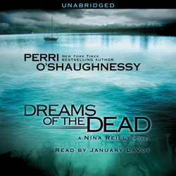 Dreams of the Dead, Perri O'shaughnessy