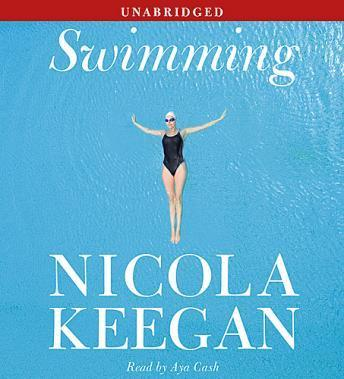 Swimming: A Novel, Nicola Keegan