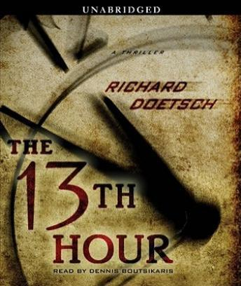 13th Hour: A Thriller, Richard Doetsch