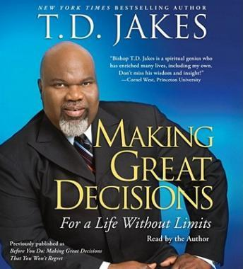 Making Great Decisions, T.D. Jakes