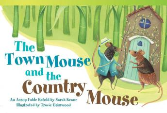 The Town Mouse and the Country Mouse Audiobook