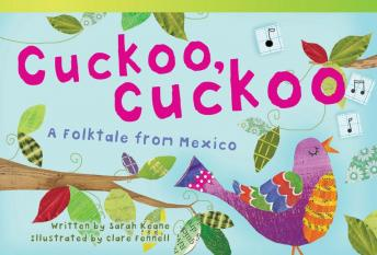 Cuckoo, Cuckoo: A Folktale from Mexico Audiobook