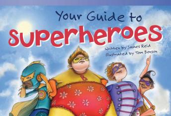 Your Guide to Superheroes Audiobook