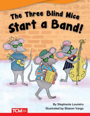 The Three Blind Mice Start a Band Audiobook
