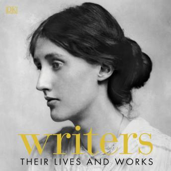 Writers: Their Lives and Works